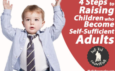 Four Steps to Raising Children who Become Self-Sufficient Adults
