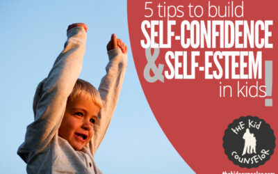 5 Tips to Build Confidence and Self-Esteem in Kids