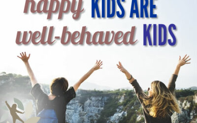 Happy Kids Are Well-Behaved Kids