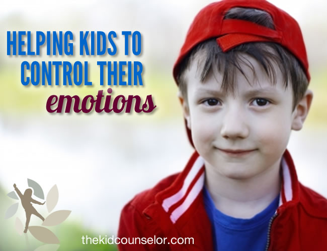 Helping Kids to Control Their Emotions